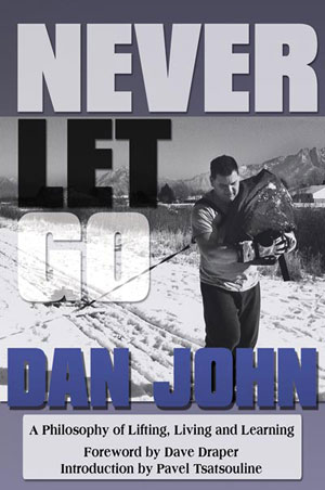"Review: ""Never Let Go"" By Dan John"