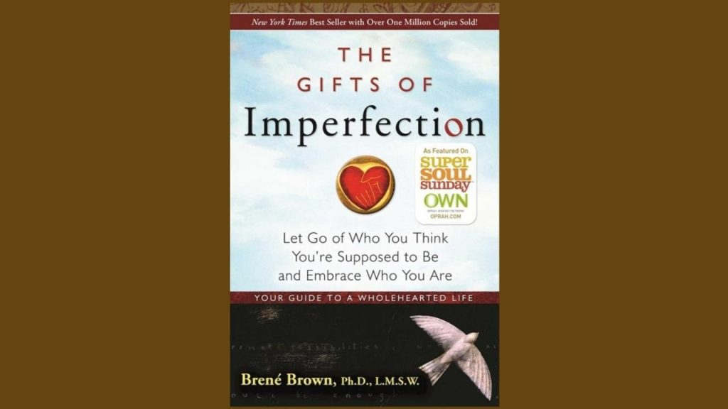 The Gifts of Imperfection – Wholeheartedness Applied to Weight Loss