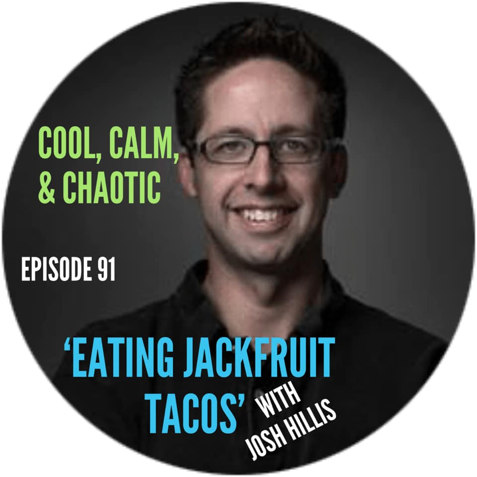 Stress Eating, Habits, and Jackfruit Tacos on the Cool, Calm, and Chaotic Podcast